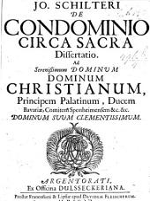 J. Schilteri de Condominio circa Sacra dissertatio