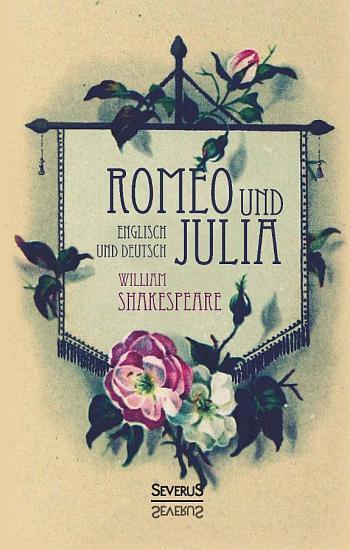 Romeo und Julia  Englisch und Deutsch PDF