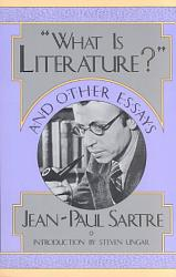 'What is Literature?' and Other Essays