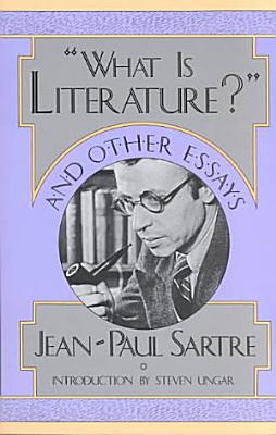 What is Literature   and Other Essays