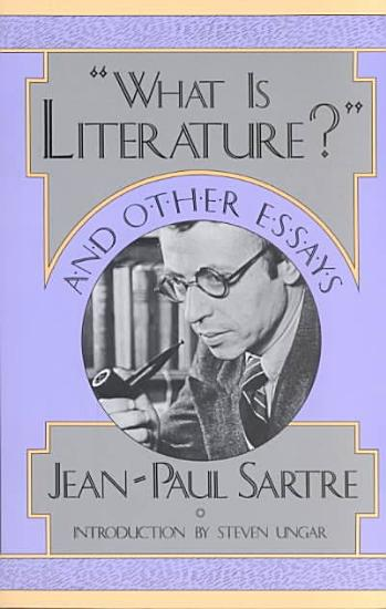 What is Literature   and Other Essays PDF