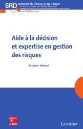 Aide à la décision et expertise en gestion des risques