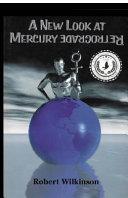A New Look at Mercury Retrograde