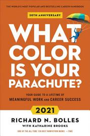 What Color Is Your Parachute  2021