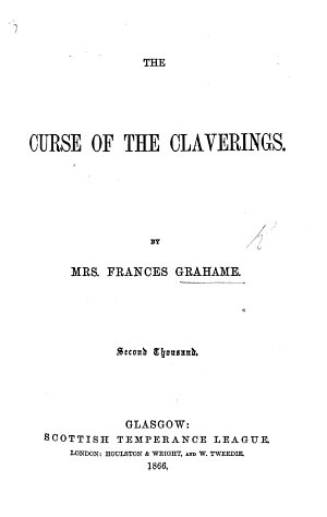 The Curse of the Claverings   A Temperance Tale   Second Thousand