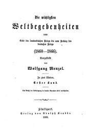 Die wichtigsten Weltbegebenheiten vom Ende des lombardischen Kriegs bis zum Anfang des deutschen Kriegs (1860-1866): in zeri Bänden. I-II