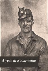 A Year in a Coal-mine