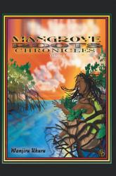Mangrove Roots Chronicles Book PDF
