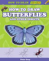How to Draw Butterflies and Other Insects PDF