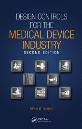 Design Controls for the Medical Device Industry: Edition 2