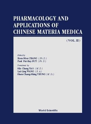 Pharmacology and Applications of Chinese Materia Medica PDF