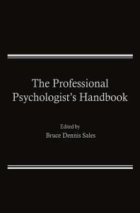 The Professional Psychologist   s Handbook PDF