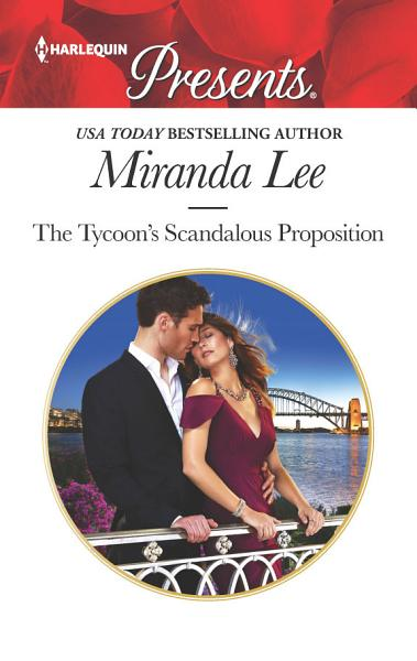 The Tycoon's Scandalous Proposition