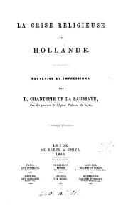 La crise religieuse en Hollande