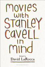 Movies with Stanley Cavell in Mind