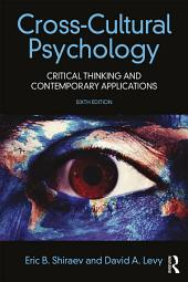 Cross-Cultural Psychology: Critical Thinking and Contemporary Applications, Sixth Edition, Edition 6