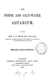 The fresh and salt-water aquarium