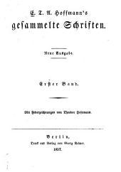 E. T. A. Hoffmann's gesammelte schriften: Bände 1-2