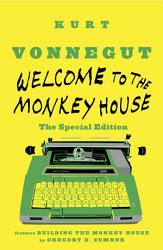 Welcome To The Monkey House The Special Edition Book PDF
