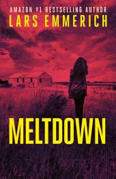 MELTDOWN: Devolution Book Two: A Sam Jameson International Espionage and Suspense Thriller