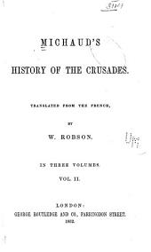 Michaud's History of the Crusades: Volume 2