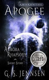 Apogee: An Aurora Rhapsody Short Story