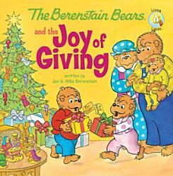The Berenstain Bears And The Joy Of Giving Book PDF