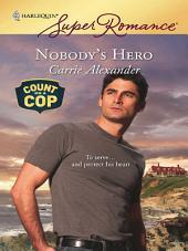 Nobody's Hero