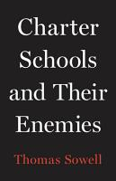 Charter Schools and Their Enemies PDF