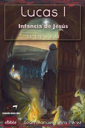eBible / Lucas 1: Infancia de Jesús