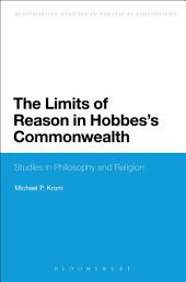 The Limits of Reason in Hobbes's Commonwealth