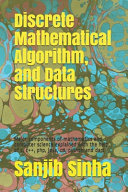 Discrete Mathematical Algorithm  and Data Structures