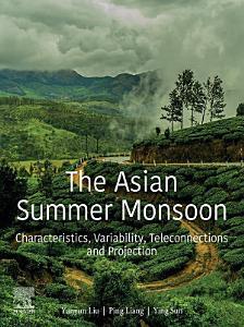 The Asian Summer Monsoon