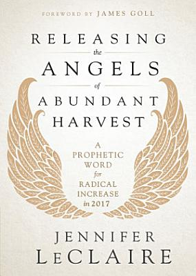 Releasing the Angels of Abundant Harvest