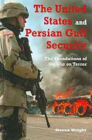 The United States and Persian Gulf Security PDF
