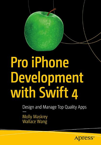 Pro iPhone Development with Swift 4 PDF