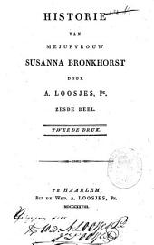 Historie van mejuffrouw Susanna Bronkhorst: Volume 6