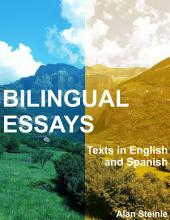 Bilingual Essays: Texts In English and Spanish
