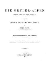 Die Ortler-Alpen: (Sulden-Gebiet und Monte Cevedale)