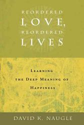 Reordered Love  Reordered Lives PDF