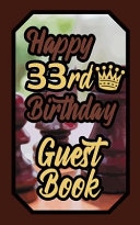 Happy 33rd Birthday Guest Book