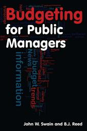 Budgeting for Public Managers