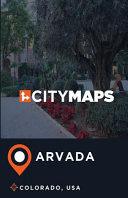 City Maps Arvada Colorado, USA