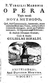 Opera typis excusa nova methodo ... cura et studio Gulielmi Binaldi