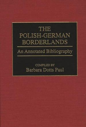 The Polish German Borderlands PDF