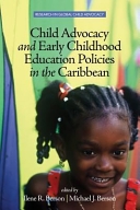 Child Advocacy and Early Childhood Education Policies in the Caribbean PDF