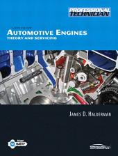 Automotive Engines: Theory and Servicing, Edition 6