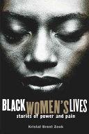 Black Women's Lives