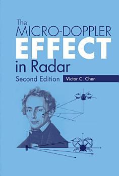 The Micro Doppler Effect in Radar  Second Edition PDF