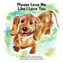 Please Love Me Like I Love You Book PDF